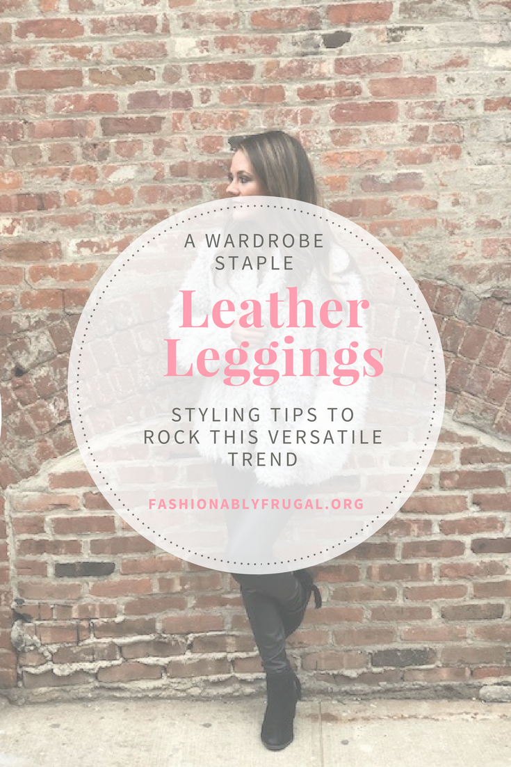 Leather Leggings: A Wardrobe Staple Every Woman Needs