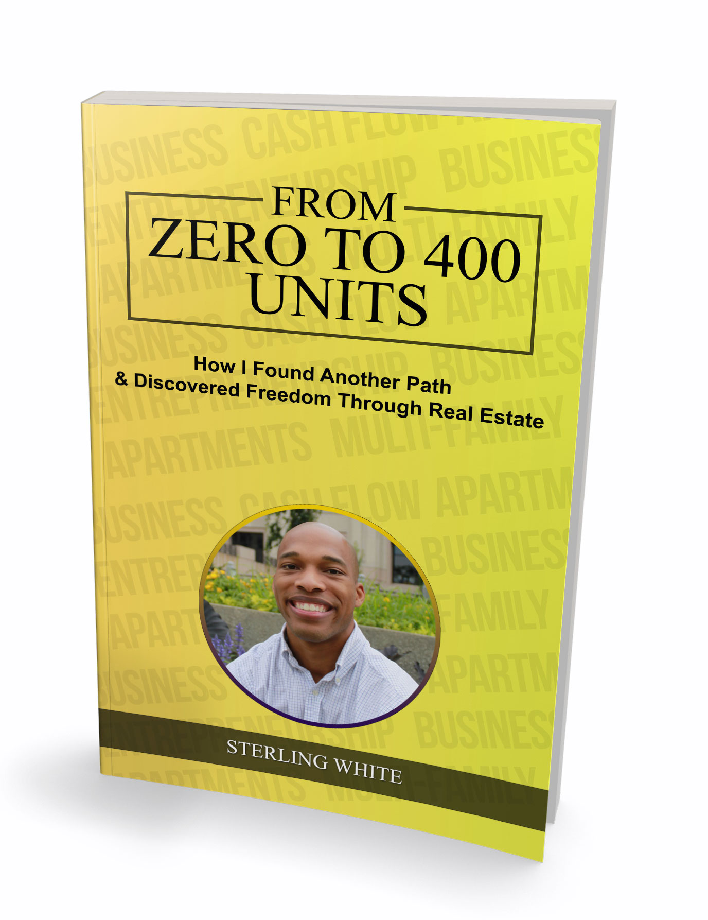 Read my latest book - Personal Journey on going from ZERO to 400 UNITS
