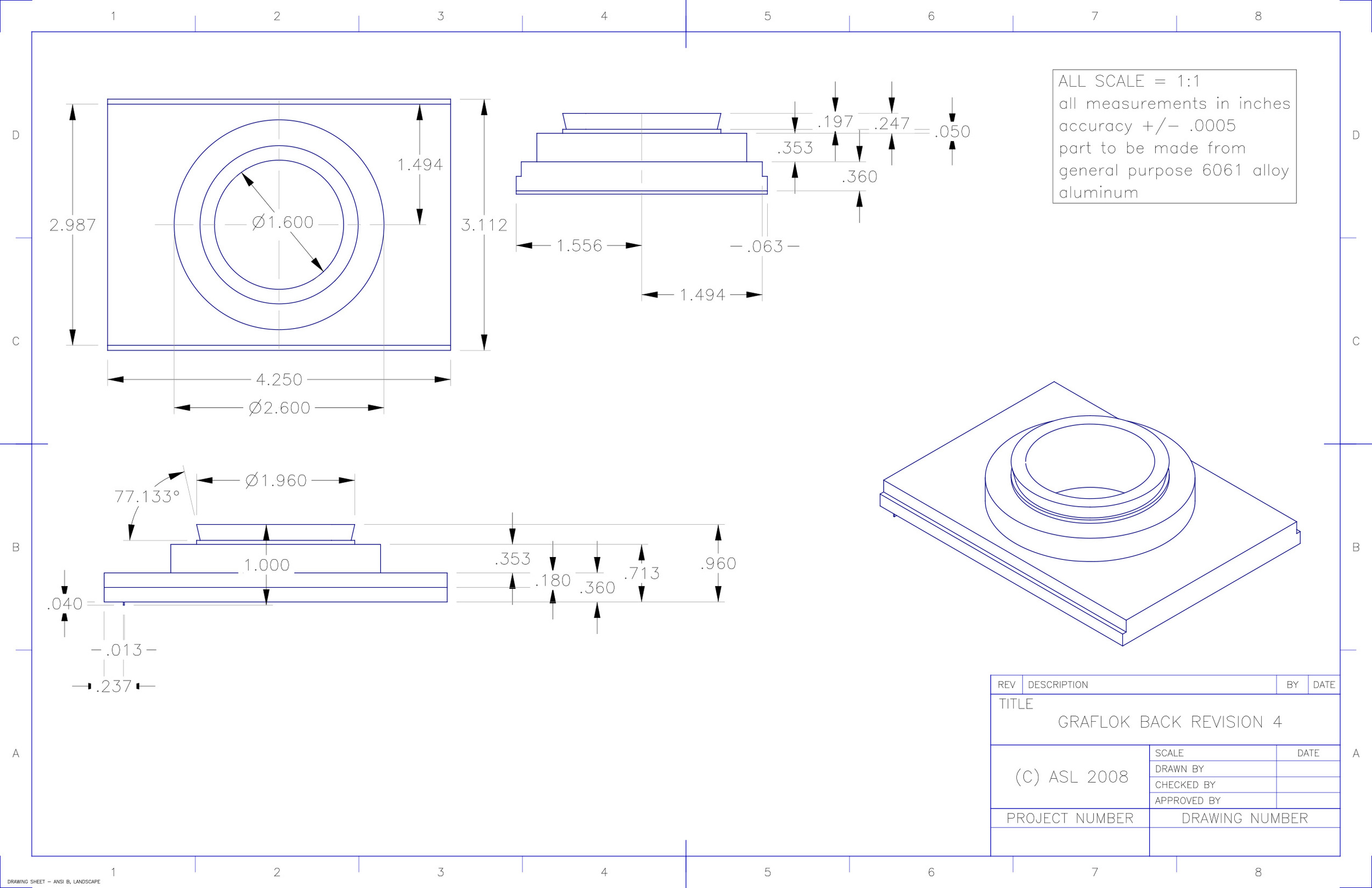 The design drawings and specifications of the fourth prototype back. It is seen being machined below.