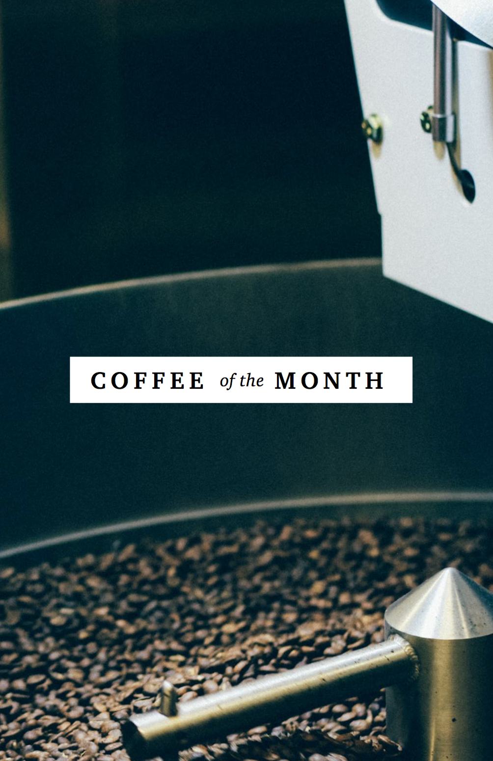 Coffee of the Month