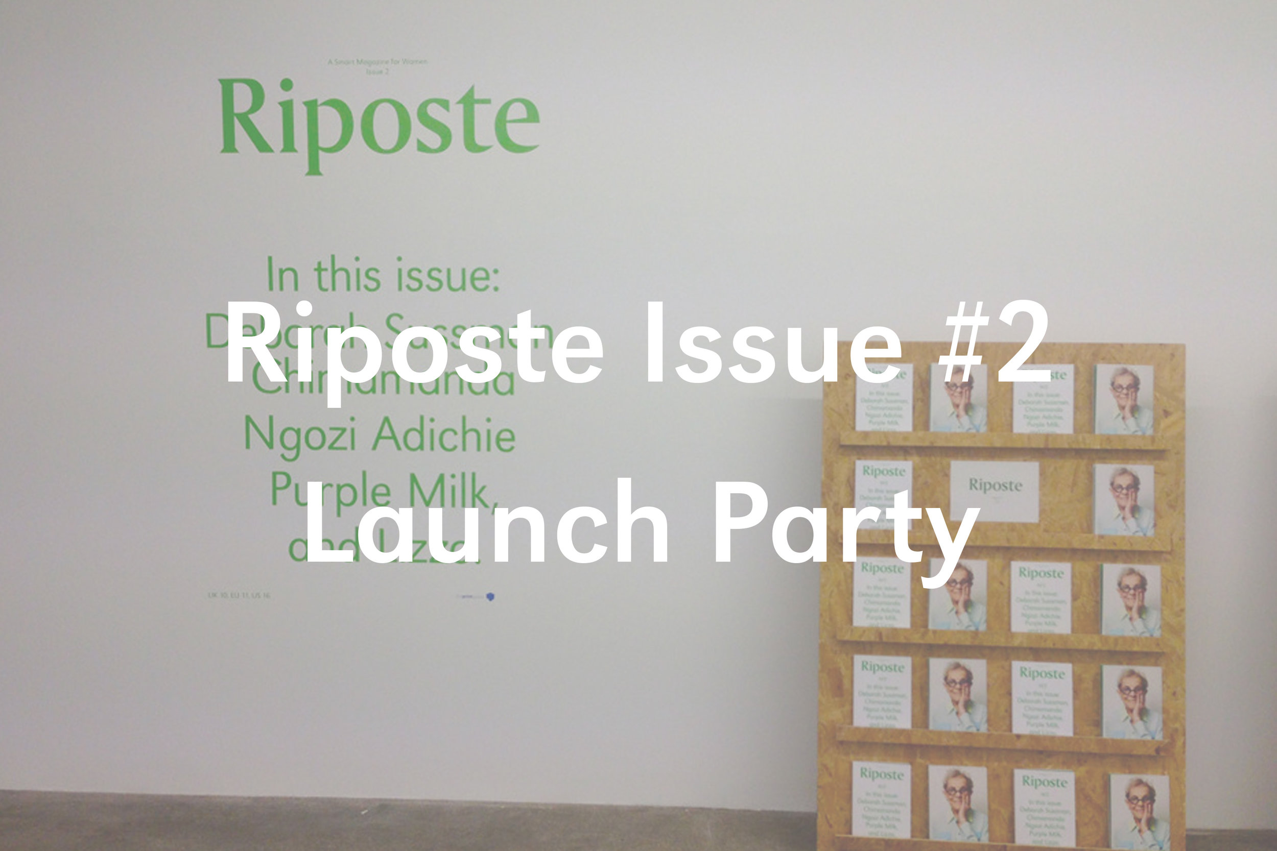 Riposte Issue #2 Launch