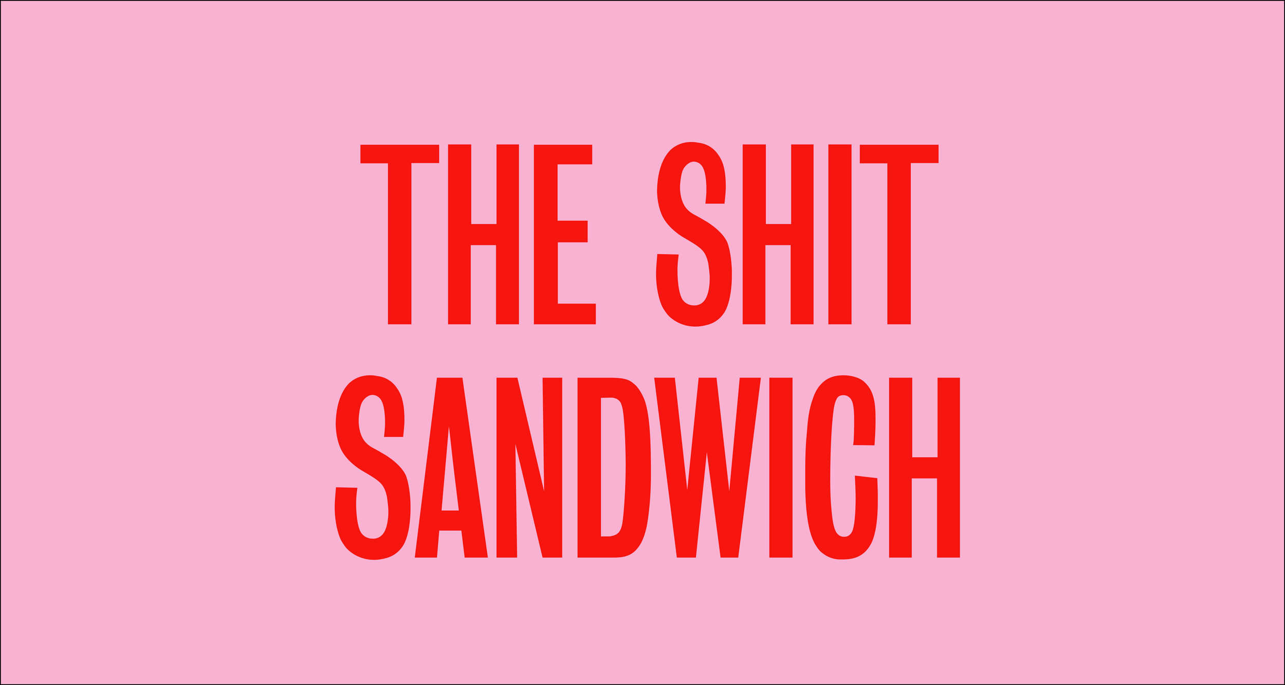 The Shit Sandwich.jpg