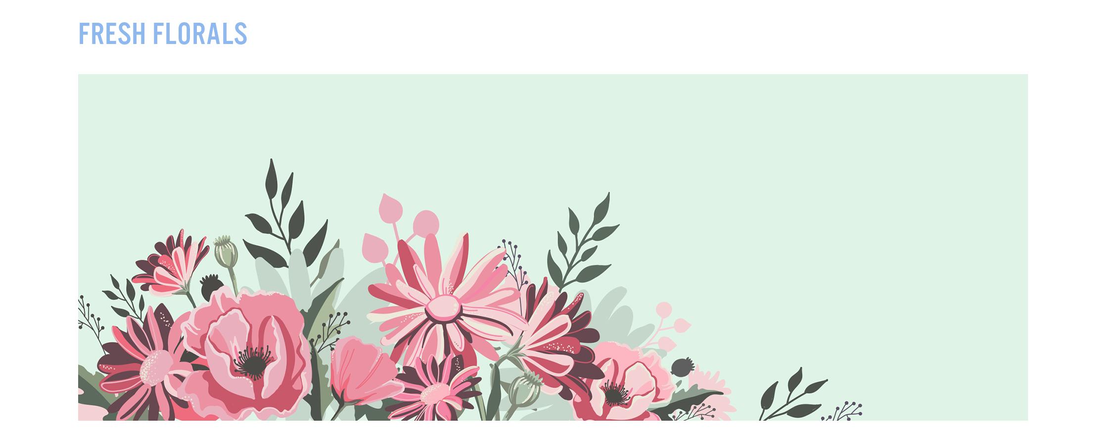 Blog Layout_Fresh Florals.jpg