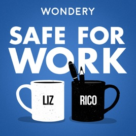 SAFE FOR WORK - This podcast is perfect for any working man or woman. Hosts Liz Dolan and Rico Gagliano discuss work related topics like, negotiating raises, work burnout, and how to effectively navigate and deal with struggles in the office.