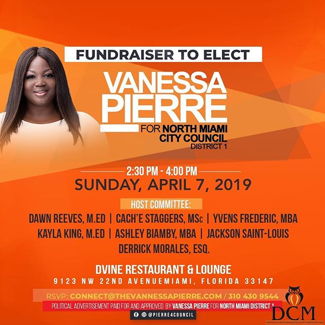 """Change will not come if we wait for some other person or some other time.  We are the ones we've been waiting for.  We are the change that we seek"" —Barack Obama.  DCMorales Law and Derrick C. Morales, Esq. are proud to endorse candidate Vanessa Pierre for North Miami City Council District 1.  Ms. Pierre has been a beacon of leadership and an advocate for change that matters in our community.  Join us on Sunday, April 7 as we host a fundraiser to elect Ms. Pierre."