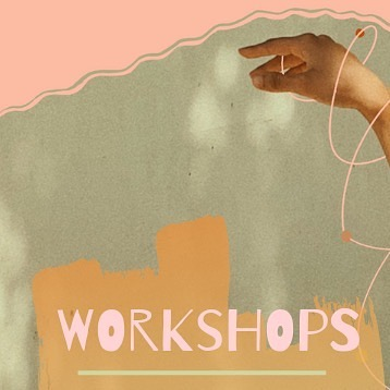 WORKSHOPS TO LOOK FORWARD TO!  Readings + Activities pre-workshop coming soon!