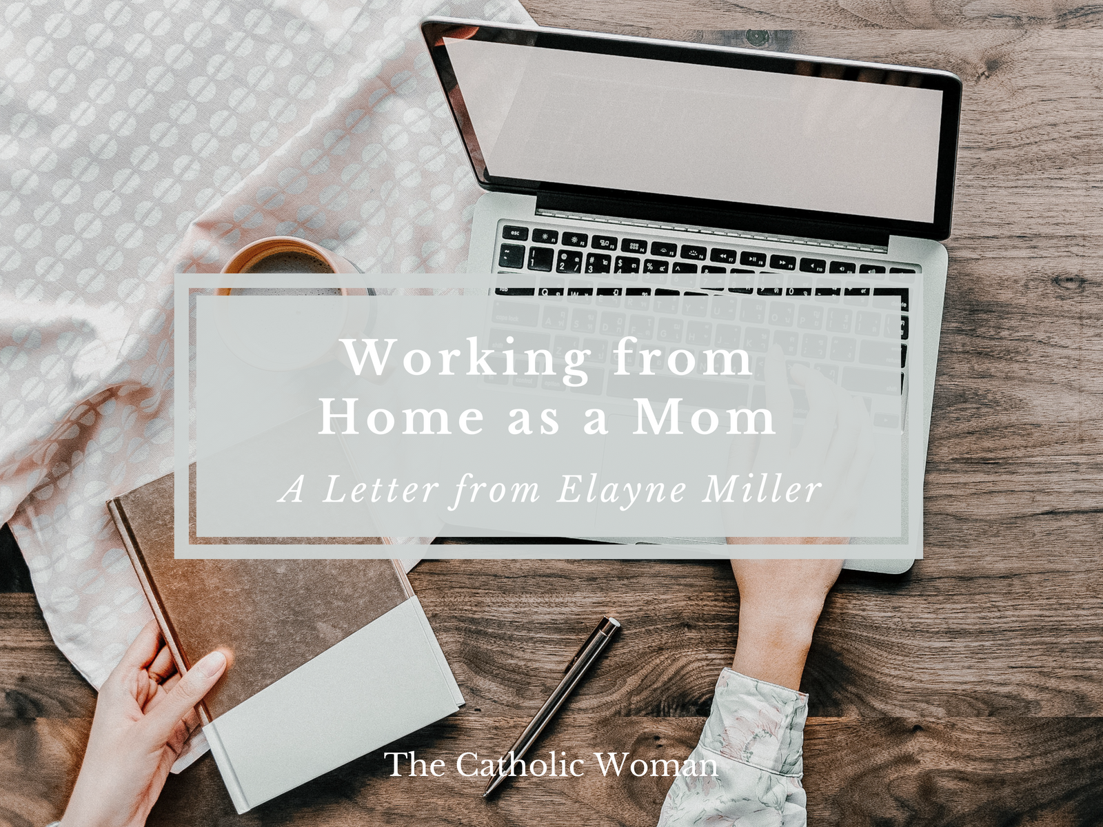 Working from Home as a Mom