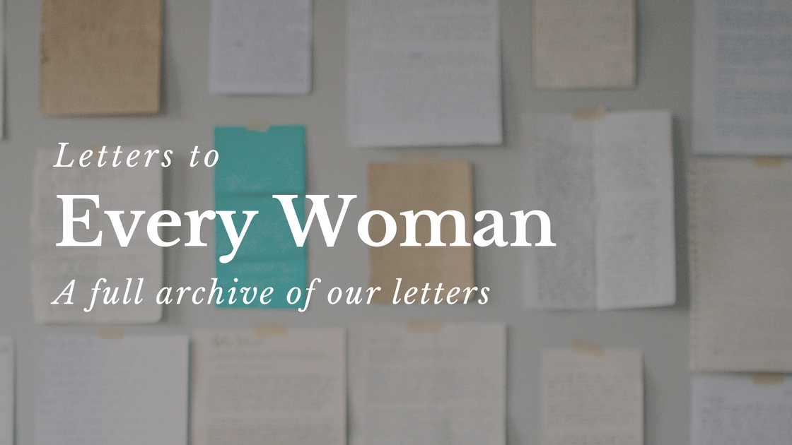 Letters to Every Woman