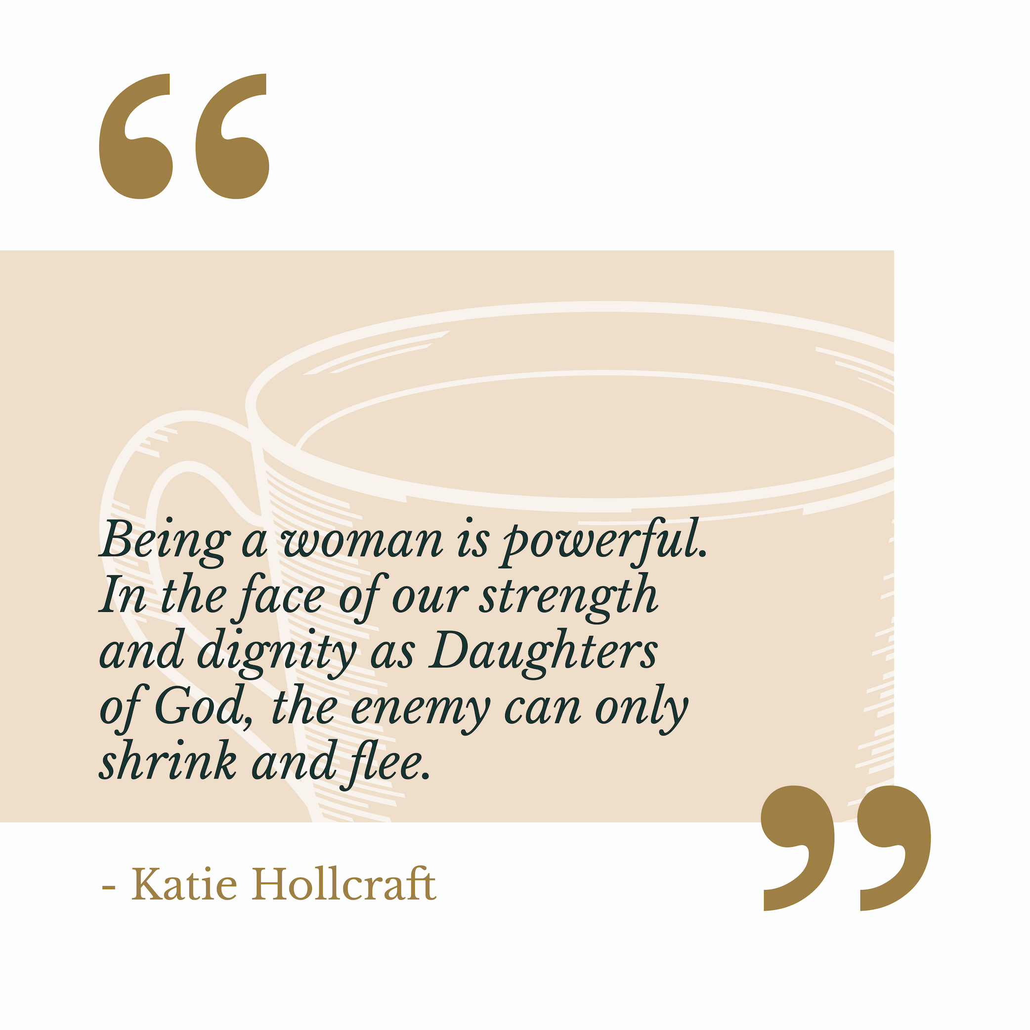 Katie Hollcraft The Catholic Woman Quote