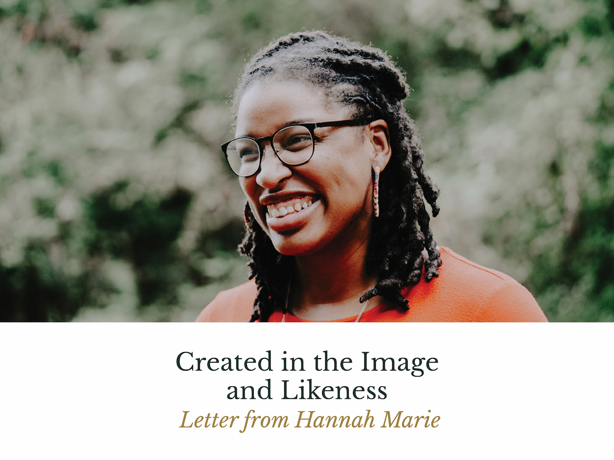 Created in the Image and Likeness - Letter from Hannah Marie