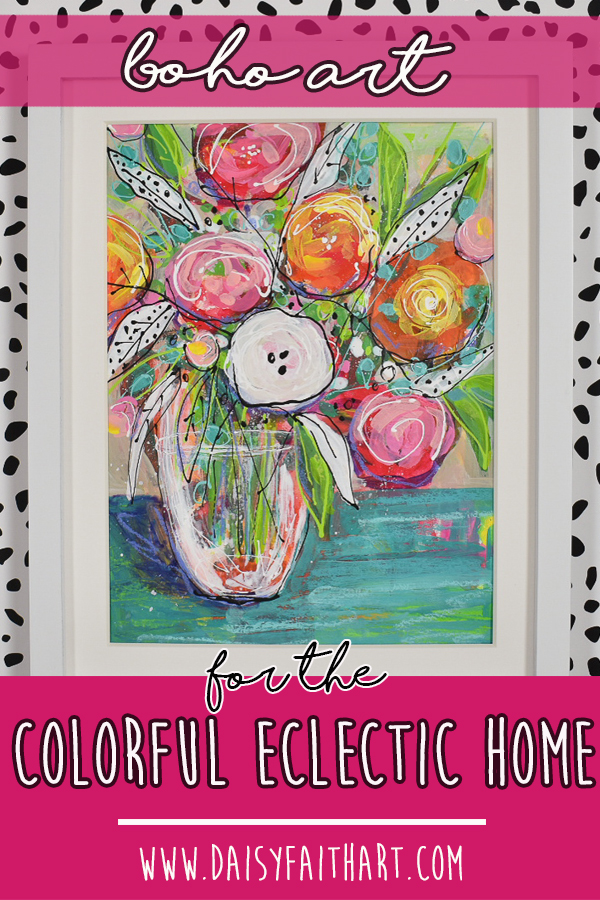 bohoflowers_colorfulflowers_painting_eclecticdecor_pin1.jpg