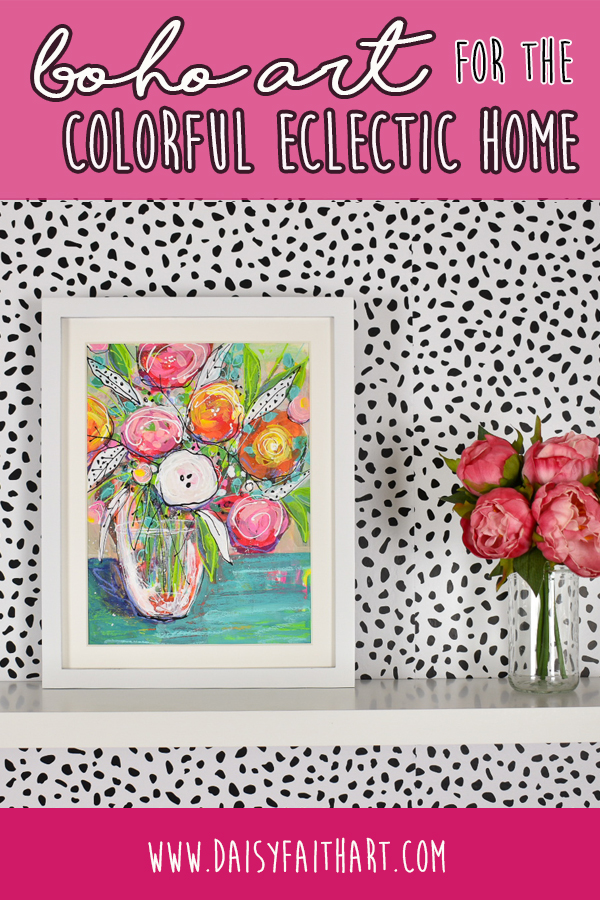 bohoflowers_colorfulflowers_painting_eclecticdecor_pin2.jpg