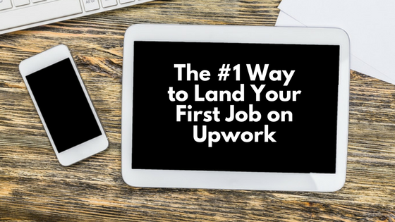 Snag That Coveted First Job on Upwork!