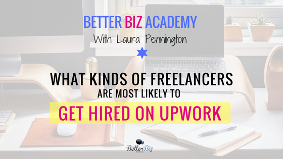 What_Kinds_of_Freelancers_are_Most_Likely_to_Get_Hired_on_Upwork.png