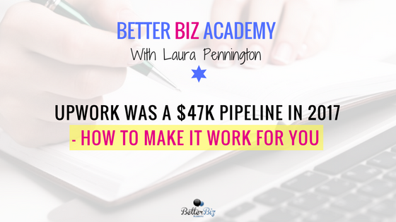 Upwork_was_a_$47k_Pipeline_in_2017_-_How_to_Make_It_Work_for_You_-_Blog_Cover.png