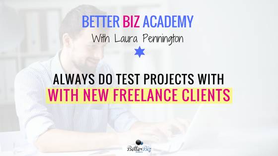 Always_Do_Test_Projects_with_New_Freelance_Clients_-_Blog_Cover.png