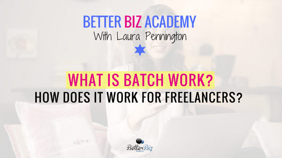 What_is_Batch_Work__How_Does_it_Work_for_Freelancers__-_Blog_Cover.png