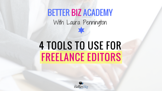 4_Tools_to_Use_for_Freelance_Editors_-_Blog_Cover.png