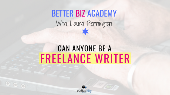 Can_Anyone_Be_a_Freelance_Writer_-_Blog_Cover.png