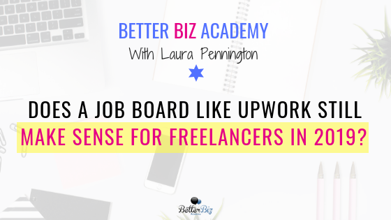 Does_a_Job_board_like_Upwork_still_make_sense_for_freelancers_in_2019__-_Blog_Cover.png