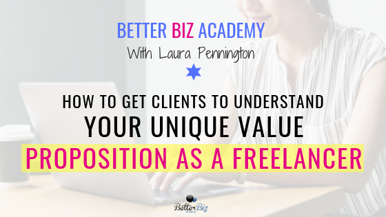 How_to_get_clients_to_understand_your_unique_value_proposition_as_a_freelancer_-_Blog_Cover.png