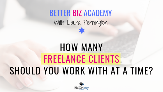 How_Many_Freelance_Clients_Should_You_Work_with_at_a_Time__-_Blog_Cover.png