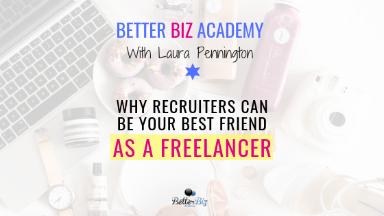 Why_Recruiters_Can_Be_Your_Best_Friend_as_a_Freelancer_Blog_Cover.png