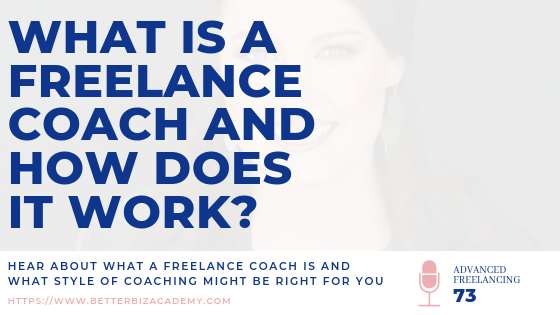 What is a Freelance Coach and How Does It Work?-EP073