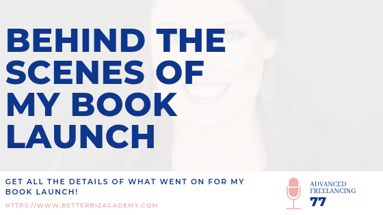 Behind the Scenes of My Book Launch-EP077