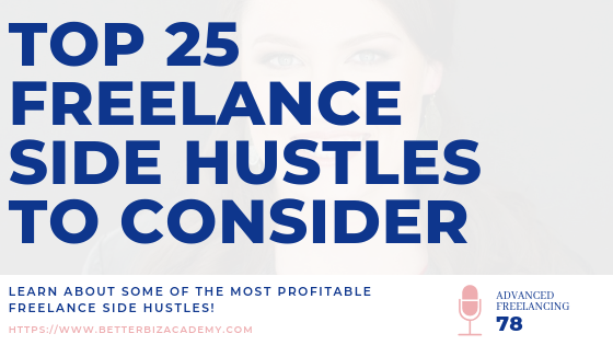 Top 25 Freelance Side Hustles-EP078