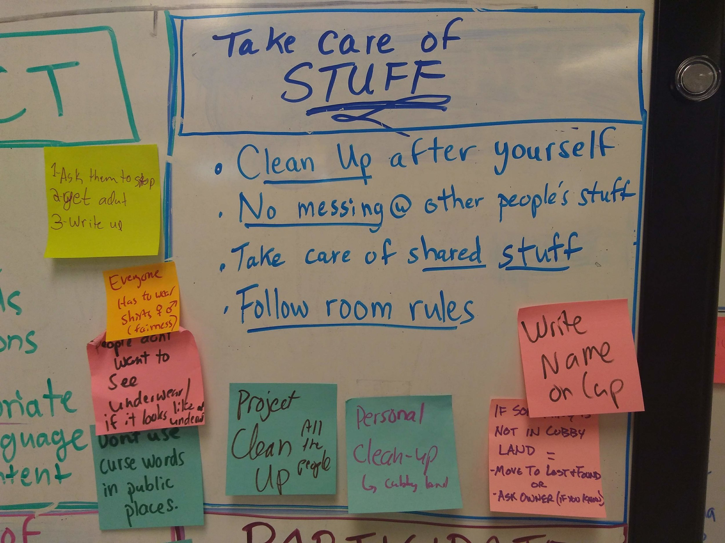 Agreements: Take care of stuff. Rules are in blue. Sticky notes are practices that help support the rules, which help support member agreements.