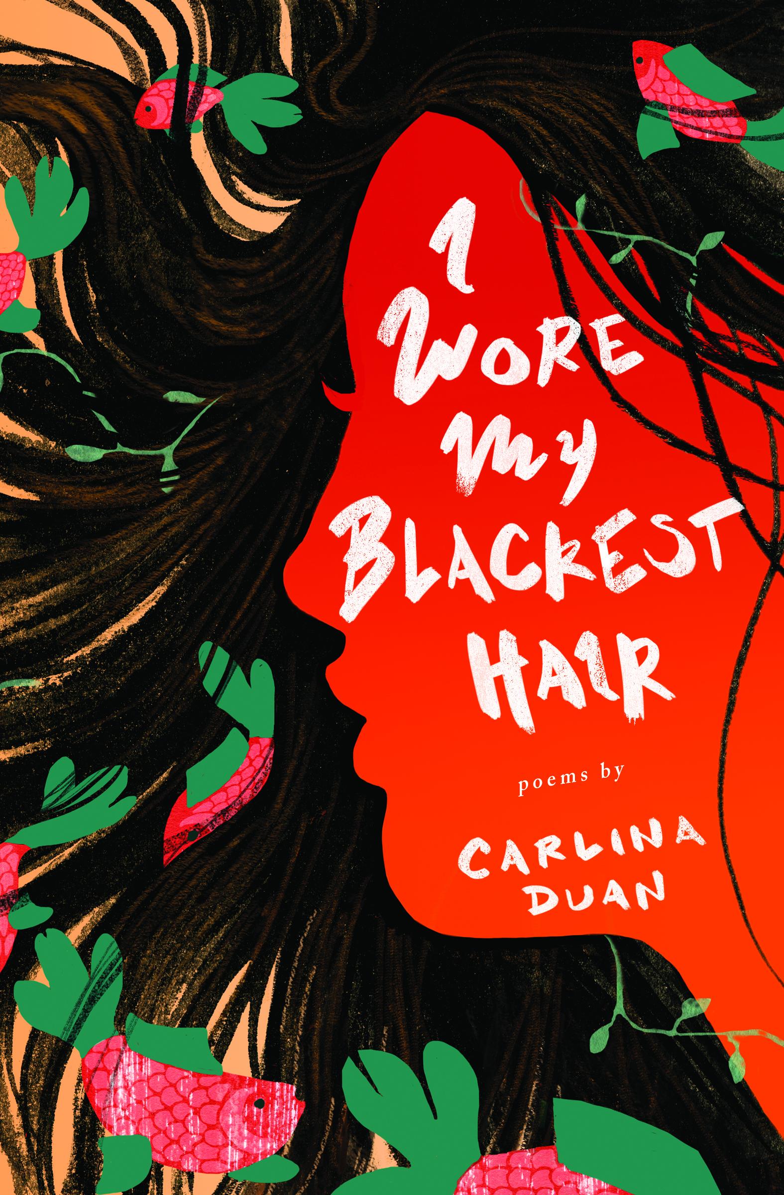 Duan-I Wore My Blackest Hair-23663-CV-FT-v6.jpg