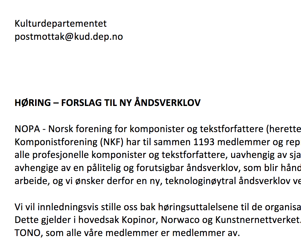 Politisk virksomhet - I samatbeid med en liten arbeidsgruppe skrev jeg høringssvaret som NOPA og NKF sendte til Kulturdepartementet ifm. forslaget til ny åndsverklov.