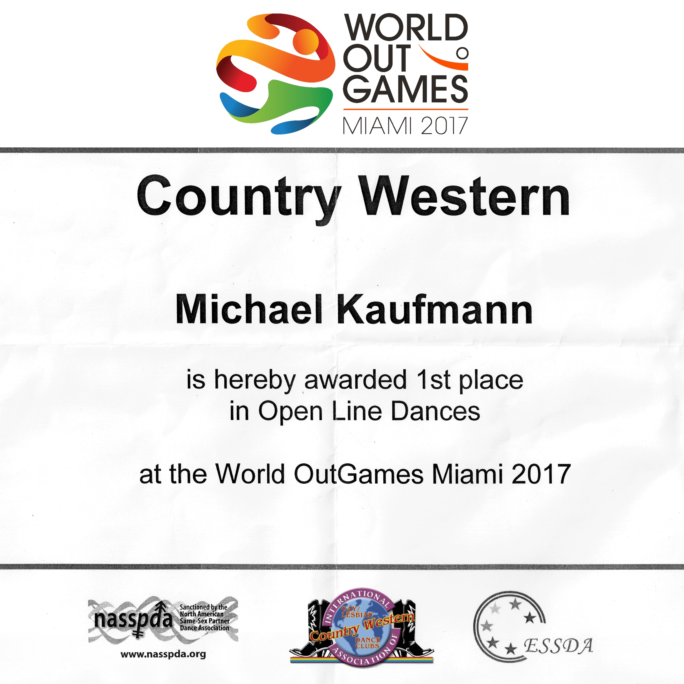 Michael Kaufmann was  awarded 1st place in  Open Line Dances for the  Country Western dancesport event at the  World OutGames Miami 2017 .