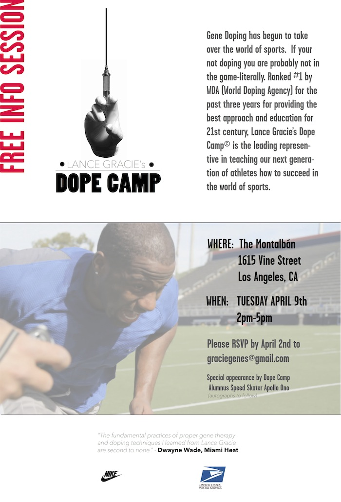 "Flyer for Lance Gracie's ""Dope Camp"". A camp to learn proper usage and administration of gene dope and its effects at an early age."