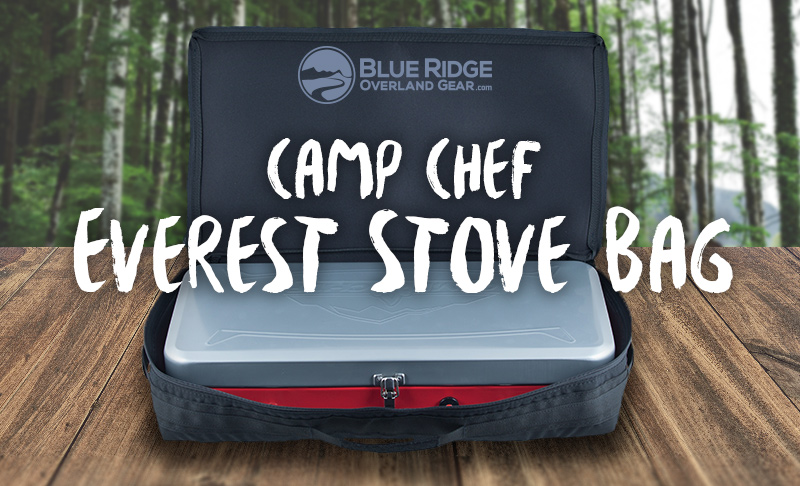 Camp Chef Everest Stove Bag