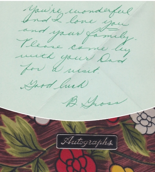 I cherish this note that my beloved teacher wrote in my autograph book in elementary school.