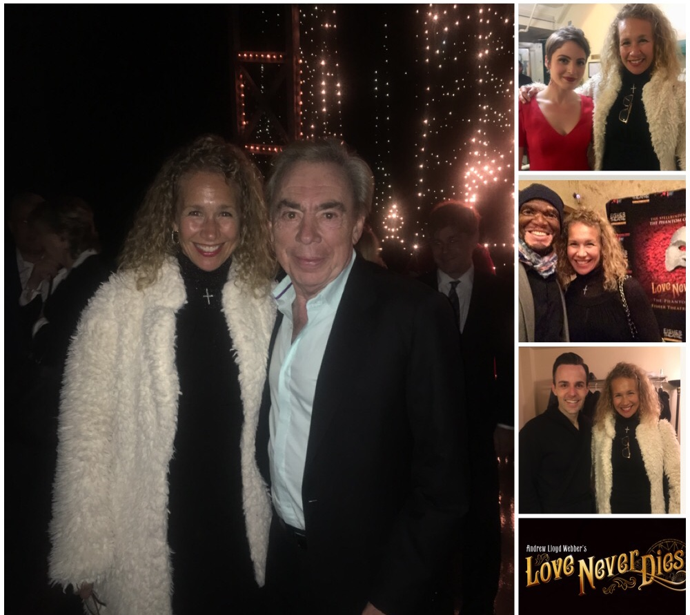 A magnificent evening at the North American debut of  Love Never Dies , the sequel to my favorite production ever,  The Phantom of the Opera . That's me with Lord Andrew Lloyd Webber, the creative genius behind this heart-pounding love story and soul-stirring score. Top right: Mary Michael Patterson, who plays Meg. Middle: my dear friend Lee Thomas. Bottom: Bronson Murphy, the actor who plays The Phantom!