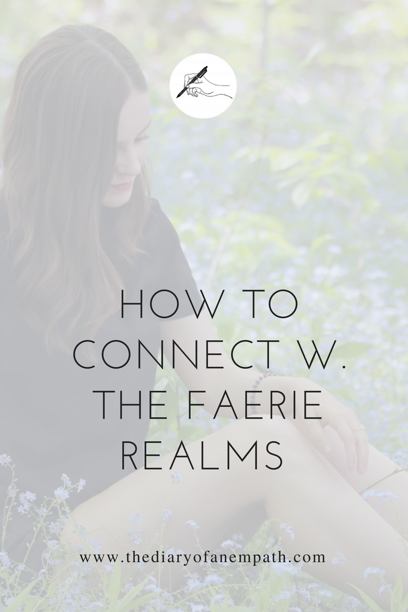 A post about connecting to the fairy realms and how I'm using fairy guidance to become a better vegan, www.thediaryofanempath.com