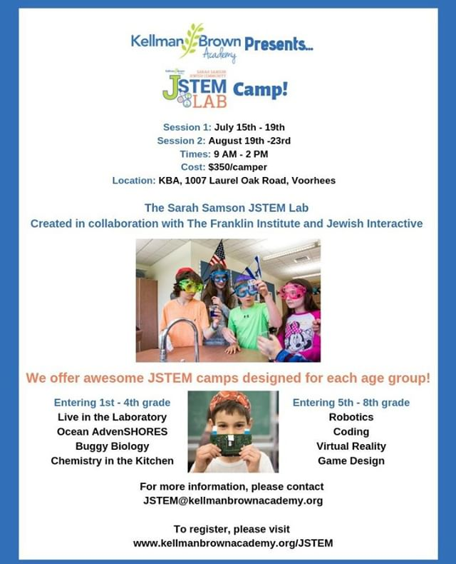 #Summer is coming soon! Don't miss out - Register now for @KellmanBrown's #JSTEM #camp!  July 15th-19th August 19th-23rd $350/camper/session  The Sarah Samson JSTEM lab was created in collaboration with the @FranklinInstitute and @Jewish Interactive.  We can't wait to see you there!  #summercamp #STEM #science #sciencecamp #Voorhees #NewJersey #learn #play #explore #discover #JewishDaySchool #JewishDayCamp #Jewish #JewishCommunity #Community #JewishSummerCamp #JewishEducation #education #coding #robotics #virtualreality #gamedesign #game #design #biology #chemistry #laboratory