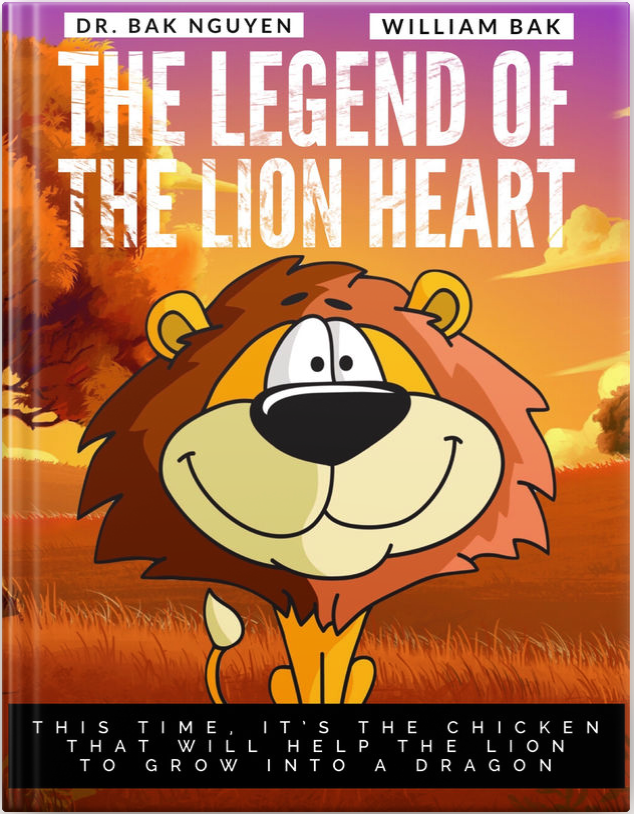 The Legend of the Lion Heart - Cover - Dr. Bak Nguyen & William Bak.png