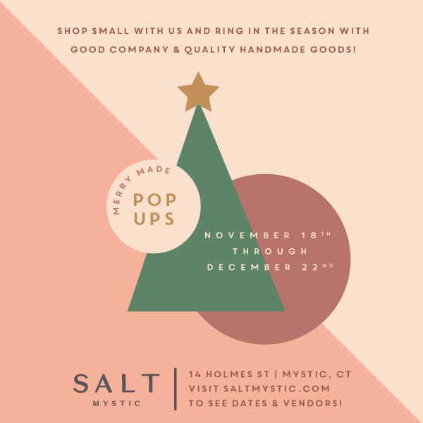 Tocco heads to historic Mystic, CT - I'll be doing a pop-up at Salt Mystic, a beautiful store in scenic Mystic CT on Dec. 22 from 10 am - 3 pm. With just three days before the big day, we've got you covered for last minute gift ideas. There are also great restaurants, and cool sights in Mystic so make a day of it!