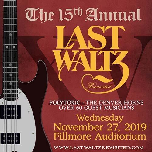 Last-Waltz-FillmoreAuditorium-2019.jpg