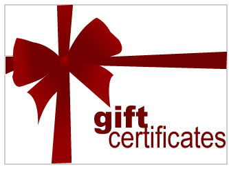 Gift certificates are available for any amount.