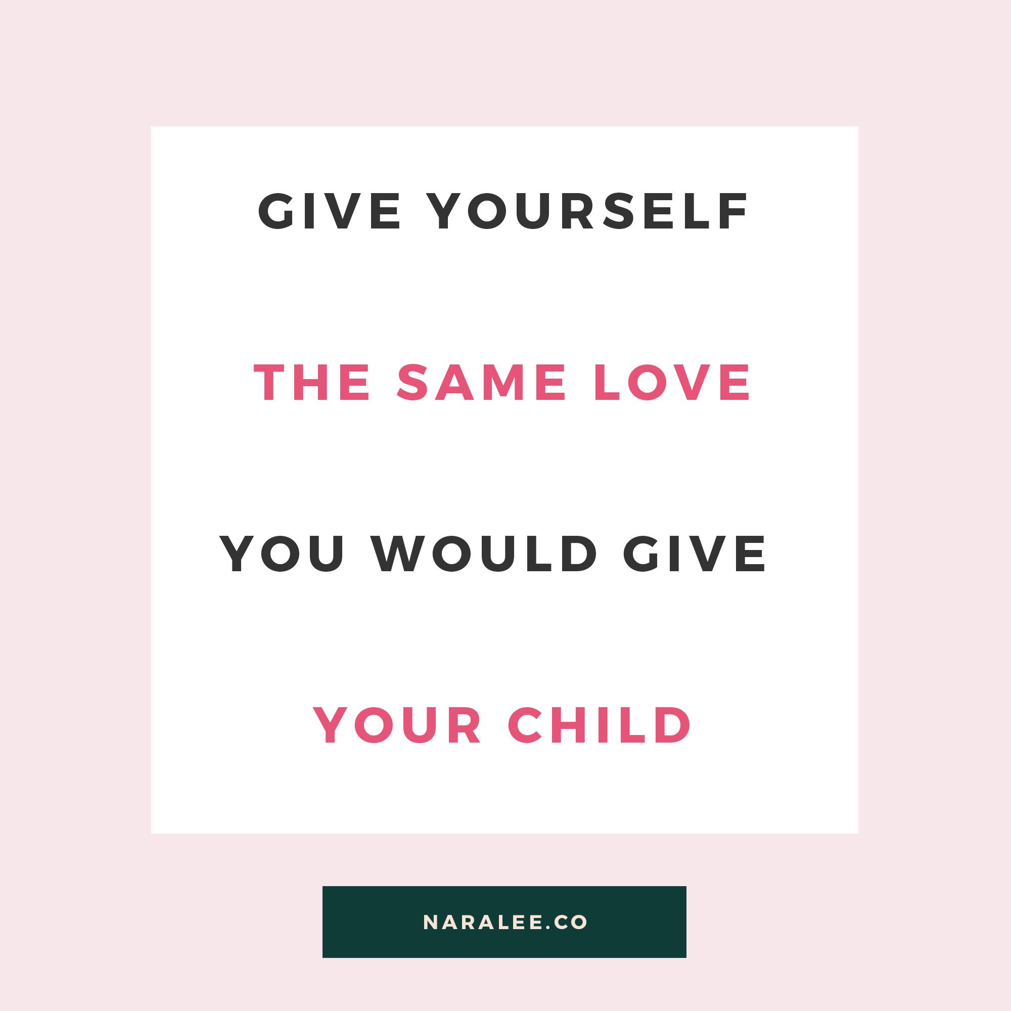 [Self-Love-Quote]-Nara-Lee-Same love as a child-1.jpg