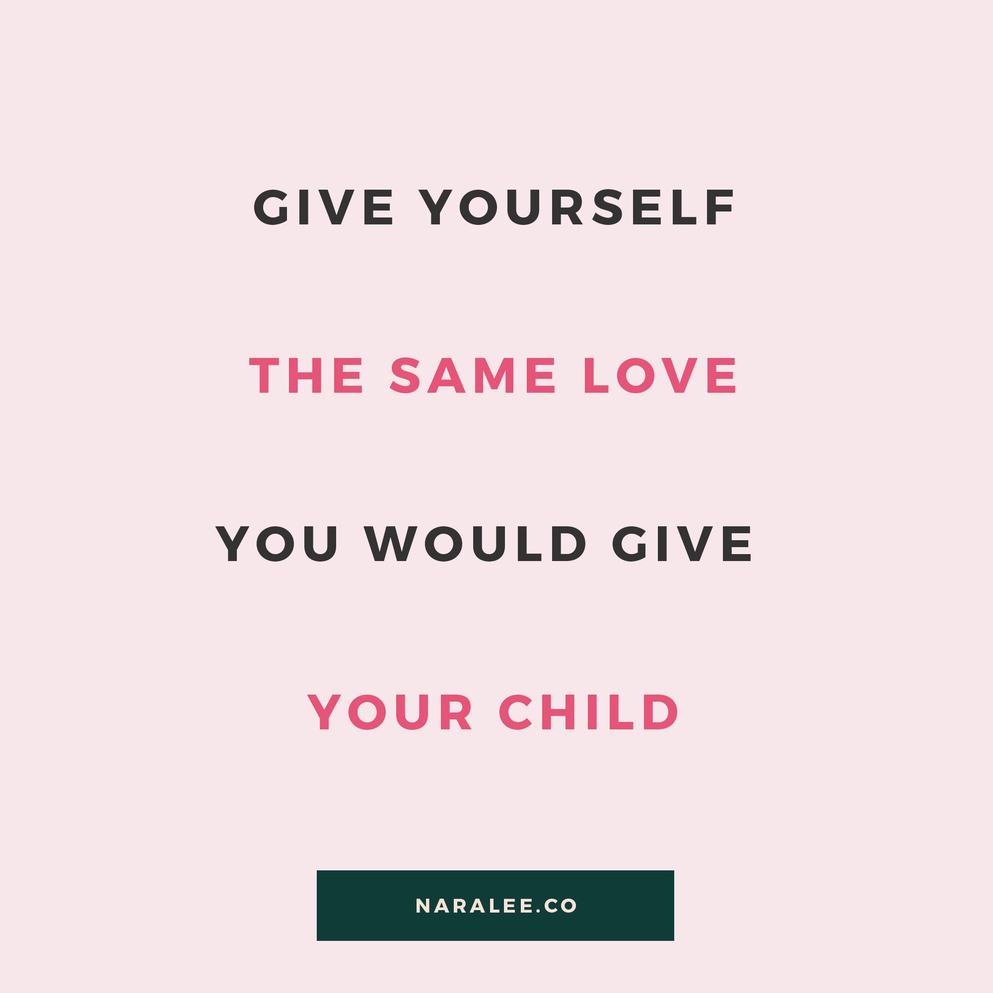 [Self-Love-Quote]-Nara-Lee-Same love as a child-3.jpg