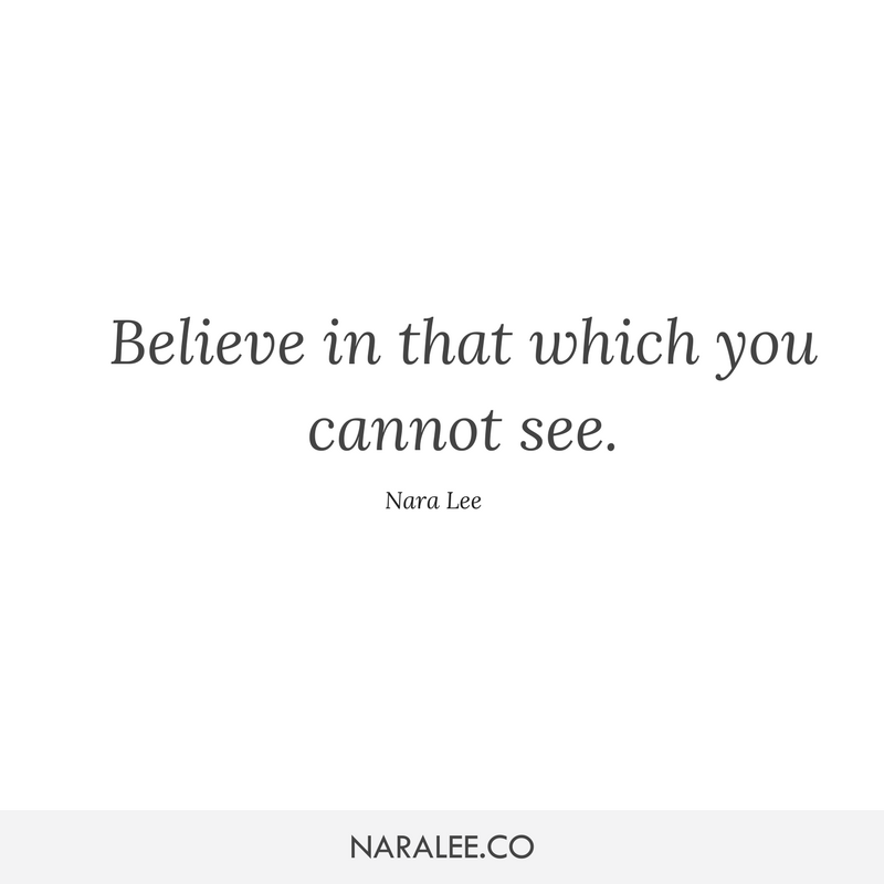 [Rising-Strong-Quotes] - Nara Lee Quotes - Believe in the Unseen.png
