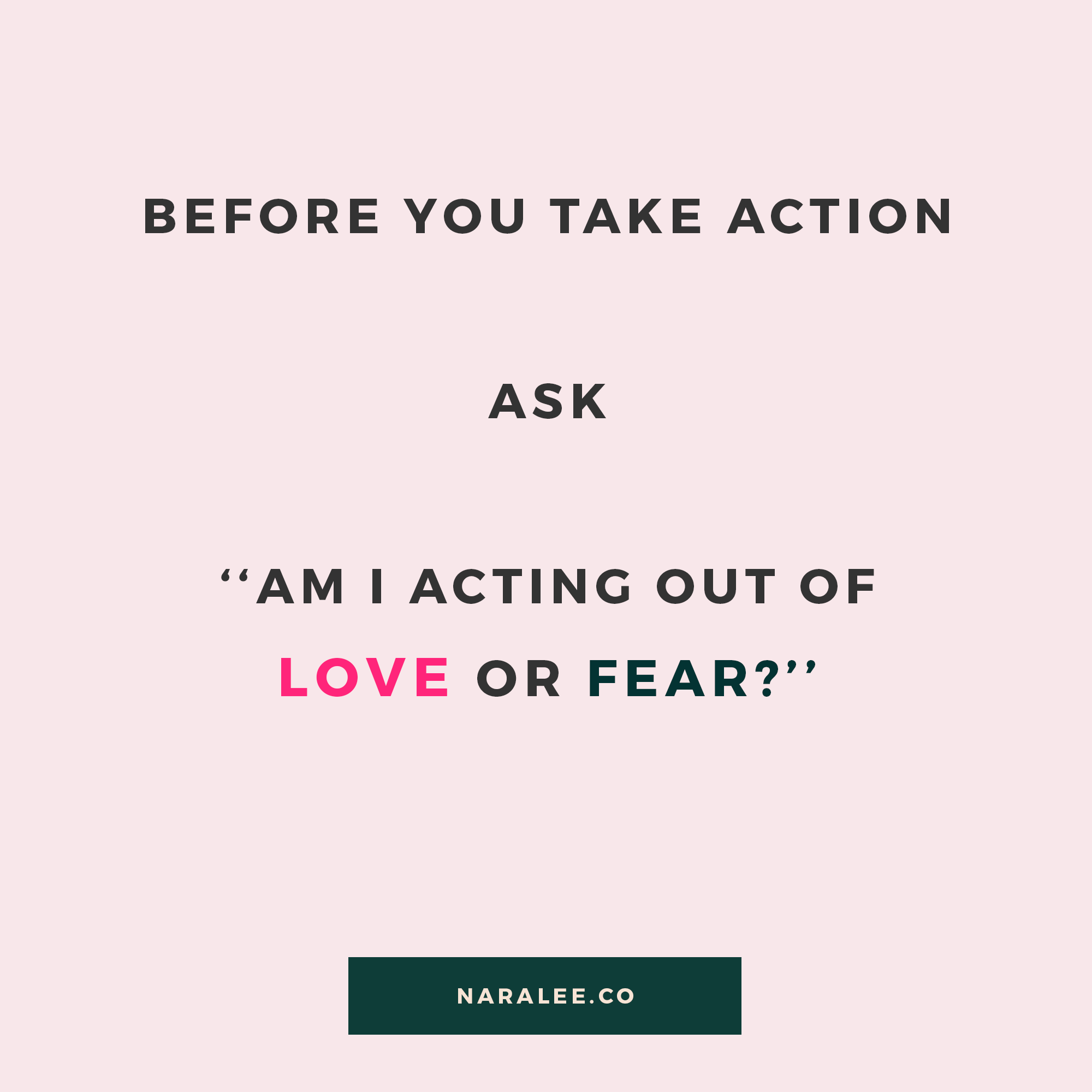 [Empowerment-Quotes] Nara Lee - Love or Fear.png