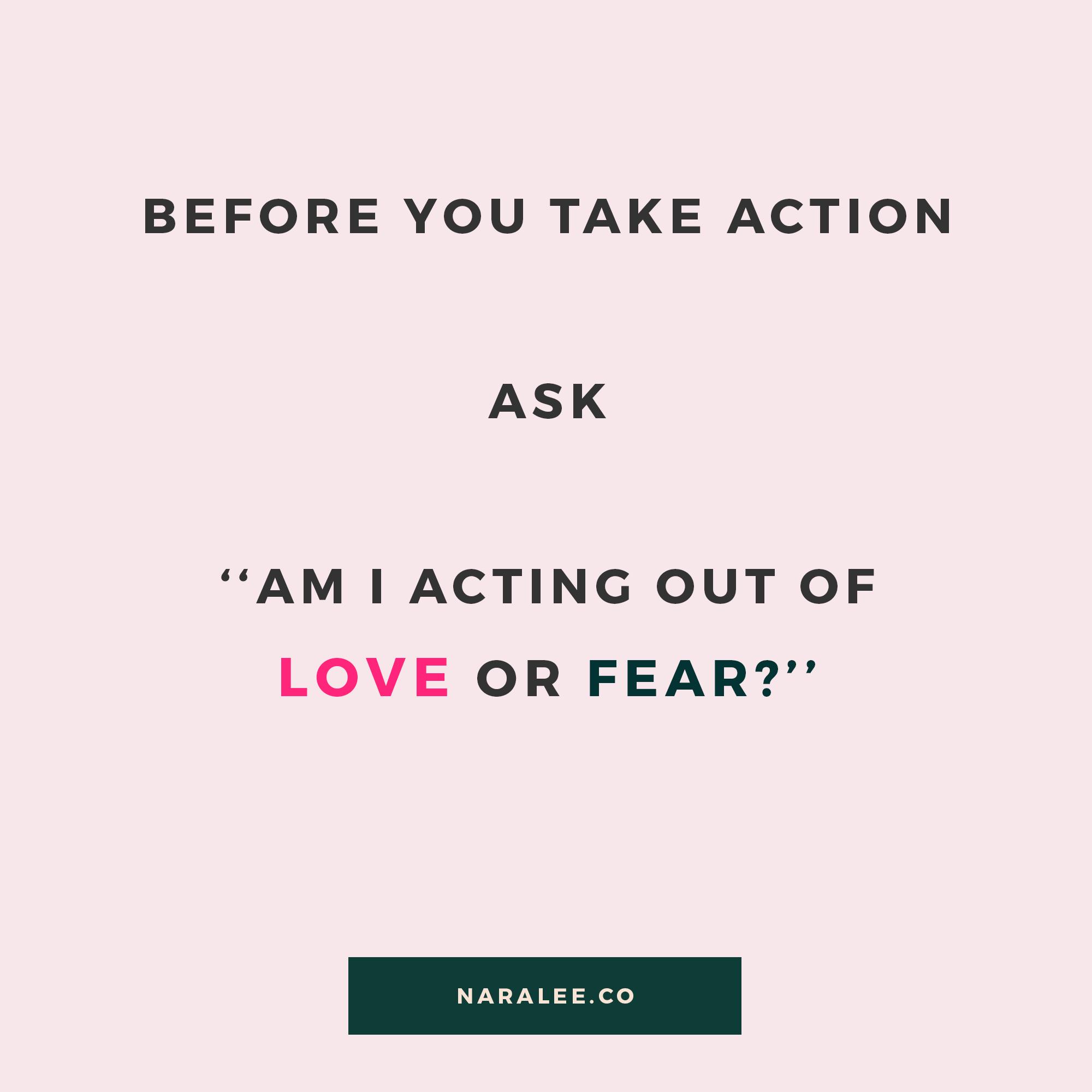 Nara Lee| Love vs Fear — Inspirational Quotes