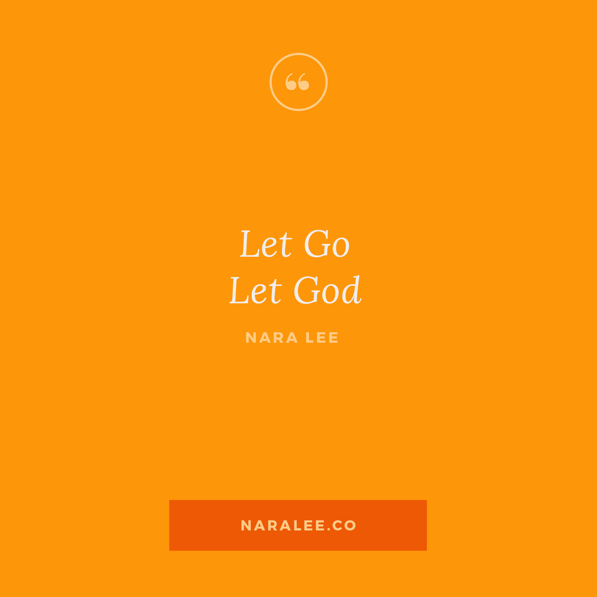 [Rising-Strong-Quotes] Nara Lee Quotes - Let Go, Let God-2.jpg
